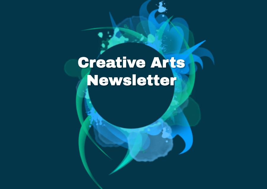 Creative Arts Newsletter – December 2019