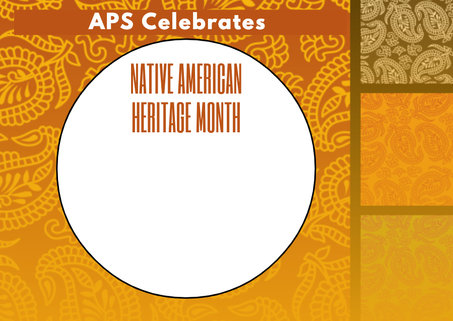 APS Celebrates Native American Heritage Month