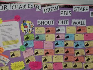 Dr. Charles R. Drew Staff/Student Shout Out Wall
